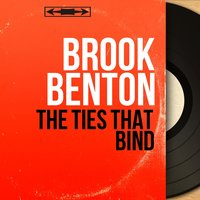 The Ties That Bind — Brook Benton, Fred Norman and His Orchestra