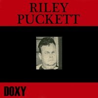 Riley Puckett — Riley Puckett