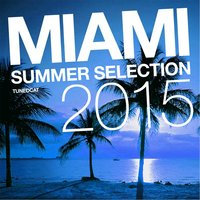 Miami Summer Selection: 2015 — сборник