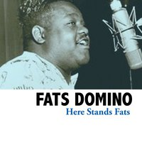 Here Stands Fats — Fats Domino