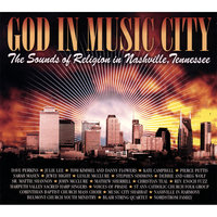 God in Music City: the Sounds of Religion in Nashville, Tennessee — сборник