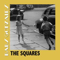 The Squares — Babs Gonzales