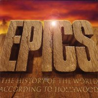 Epics - The History of The World According to Hollywood — сборник
