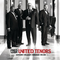 United Tenors Hammond Hollister Roberson Wilson — Fred Hammond