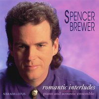 Romantic Interludes — Spencer Brewer