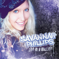 One In A Million — Savannah Phillips