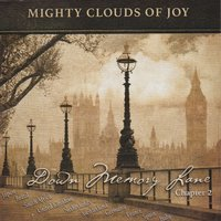 Down Memory Lane: Chapter 2 — Mighty Clouds Of Joy