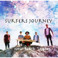 Surfers Journey — New Black Shades