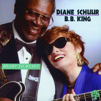 Heart To Heart — B.B. King, Diane Schuur