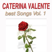 The Best Songs, Vol. 01 — Caterina Valente