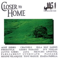 Closer To Home [105.1 Crossover] — сборник