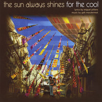 The Sun Always Shines for the Cool — Galt MacDermot