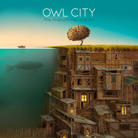 The Midsummer Station — Owl City