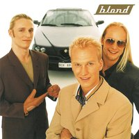Blond — Blond, Chris Standring, Gary Clark, Mary Cassidy