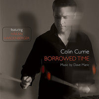 Borrowed Time — Colin Currie