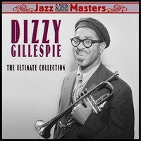The Ultimate Collection — Dizzy Gillespie