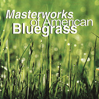 Masterworks of American Bluegrass — сборник