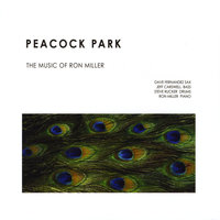 Peacock Park the Music of Ron Miller — Ron Miller