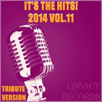 It's the Hits! 2014, Vol. 11 — New Tribute Kings