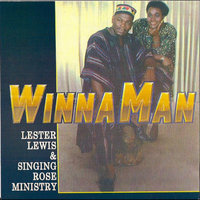 Winnaman — Lester Lewis & Singing Rose Mystery