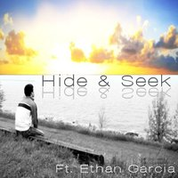 Hide & Seek (feat. Ethan Garcia) - Single — Illy Bar