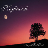 Angels Fall First — Nightwish