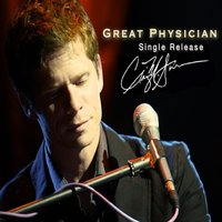 Great Physician - Single — Craig Aven