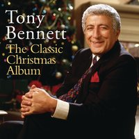 The Classic Christmas Album — Ирвинг Берлин, Tony Bennett, Франц Грубер