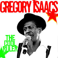 The Cool Ruler — Gregory Isaacs