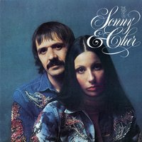 The Two Of Us — Cher, Sonny, Sonny and Cher
