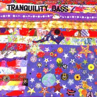 Let The Freak Flag Fly — Tranquility Bass