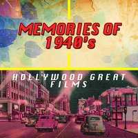 Memories of 1940s Hollywood Great Films — сборник