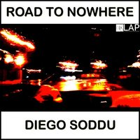 Road To Nowhere — Diego Soddu