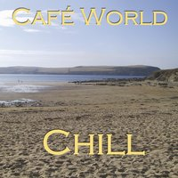 Café World Chill — сборник