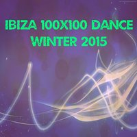 Ibiza 100x100 Dance Winter 2015 — сборник