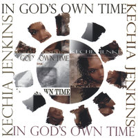 In God's Own Time — Kechia Jenkins