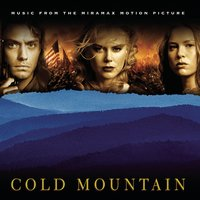 Cold Mountain (Music From the Miramax Motion Picture) — саундтрек