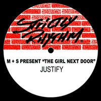 Justify — M + S Present 'the Girl Next Door', M + S