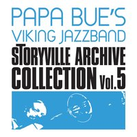 Storyville Archive Collection, Vol. 5 (feat. Liller) — Papa Bue's Viking Jazzband, Liller
