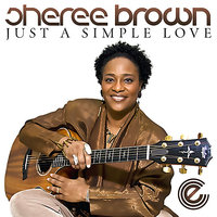 Just A Simple Love — Sheree Brown