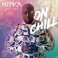 On chill — Kutson