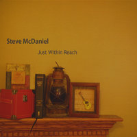 Just Within Reach — Steve McDaniel