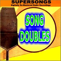 Supersongs - Song Doubles — сборник