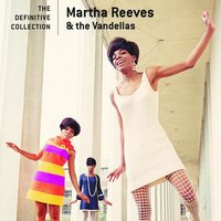 The Definitive Collection — Martha Reeves and The Vandellas