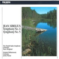Sibelius : Symphonies No.4 and 5 — Finnish Radio Symphony Orchestra and Helsinki Philharmonic Orchestra, Paavo Berglund, Jorma Panula, Helsinki Philharmonic Orchestra, Finnish Radio Symphony Orchestra, The Finnish Radio Symphony Orchestra and Helsinki Philharmonic Orchestra, Ян Сибелиус