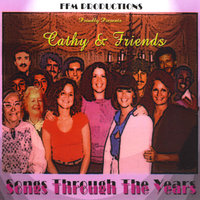Cathy & Friends Songs Through the Years — сборник