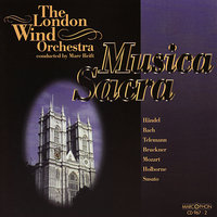 Musica Sacra — Marc Reift, The London Wind Orchestra