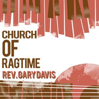 Church of Ragtime — Rev. Gary Davis