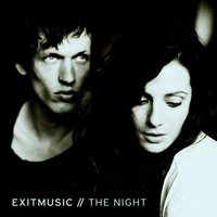The Night — Exitmusic
