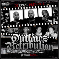 Outlawz Retribution: The Lost Album 10 Years Later... — Outlawz